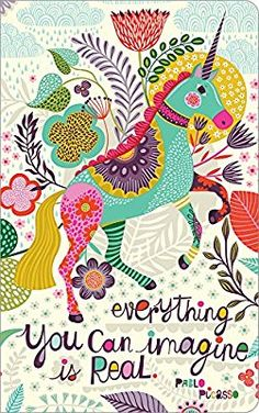 Everything you can imagine is real. (Write Now Journal) Everything You Can Imagine Is Real Write Now Journal Unicorn Painting, Unicorn Art, Illustration Arte, Unicorn Quotes, Unicorn And Glitter, Kids Prints, Illustrations And Posters, Bunt, Folk Art
