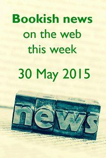 Bookish news on the web this week - 30 May 2015. Bookshop: Roe River Books, Dundalk, Ireland; Reading: Why do novelists disguise real locations?; Dyslexia: How this Aussie girl won Richard Branson Over; Video: All About Those Books, MDIHS Library Top Ten Books, Little Free Libraries, Free Library, Uptown Funk, Book Sculpture, Sculptures, Pet Peeves, Lets Do It, Agatha Christie