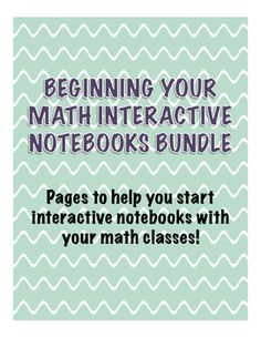 Use this bundle to start your interactive notebooks with your math classes!  Pages include: a title page, guidelines, grading rubric, grade log, and math dictionary template!The title page is to be glued onto the very first page of your students' notebooks.