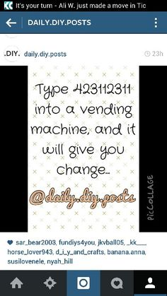 Type 423112311 into a vending machine hack