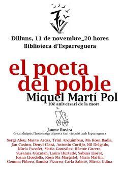 Dilluns 11 de novembre a les 20h a la biblioteca, commemoració del 10è aniversari de la mort de Miquel Martí i Pol.
