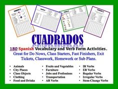 "This file contains 180 Spanish Vocabulary and Verb Form Activities called ""Cuadrados."".  Topics:  Animals City Places Class Objects Clothing Food and Drinks Fruits and Vegetables Furniture Jobs and Professions Transportation AR Verbs IR Verbs ER Verbs Regular Verbs Irregular Verbs Stem-Change Verbs  These activities sell for $2.49 (sets of 12), or over $37.00 for all 15 sets (180 activities)."