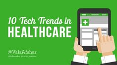10 Tech Trends in Healthcare by Vala Afshar via slideshare High Expectations, Education And Training, Health Care, Tourism, Medical, Social Media, Trends, Technology, Teaching