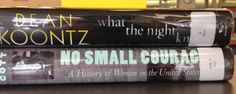 Book Spine Poem (Stop by and create your own!): What the night knows: / No small courage.
