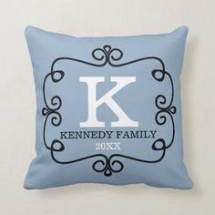 Monogrammed Blue Family Name Personalized Throw Pillow   Zazzle.com Designer Throw Pillows, Custom Pillows, The Neighbourhood, Monogram, Names, Make It Yourself, Blue, The Neighborhood, Personalized Pillows