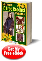 Fall Crochet: 16 Free Crochet Patterns-e-book download