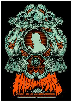 High On Fire    Poster by Shelby Hohl