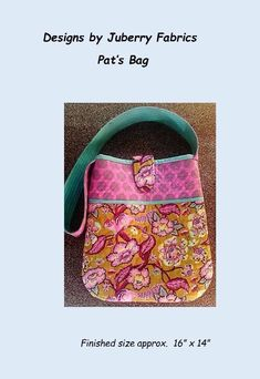 Pat's Bag Pattern by Juberry Designs Unique Bags, Beautiful Bags, Bag Making, Sewing Patterns, Stitching, Quilting, Join, Fabrics, Pattern Designs