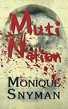 "#462. ""Muti Nation""  ***  Monique Snyman  (2016)"