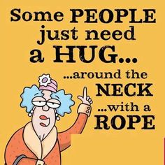 Some People Just Need a Hug