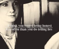 i think you regret being honest less than you regret telling lies