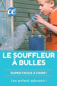 Activité facile à faire avec les enfants : le souffleur à bulles de savon.