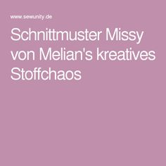 Schnittmuster Missy von Melian's kreatives Stoffchaos