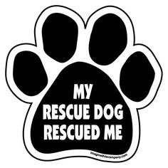 Imagine This Paw Car Magnet - My Rescue Dog Rescued Me