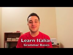 Learning Italian Language ~ Grammar Basics | The Present Tense
