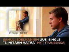 """Samuli Edelmann - Ei mitään hätää (Uusi albumi """"Pienellä kivellä"""" nyt kaupoissa) - YouTube"""