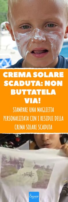Stampare una maglietta personalizzata con i residui della crema solare scaduta. Print a personalized shirt with the expired sunscreen residues. - Print a personalized shirt with the expired su