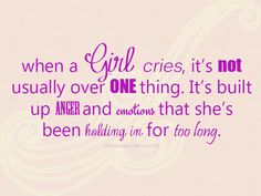 When a Girl cries..
