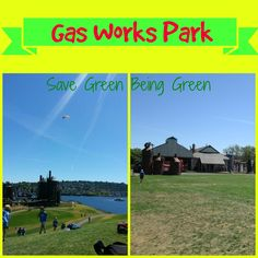 Save Green Being Green: Wordless Wednesday: Gas Works Park