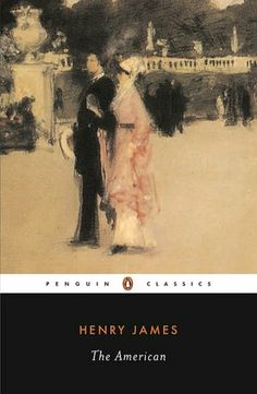"""Henry James' """"The American"""""""