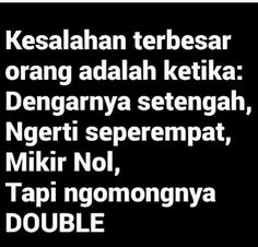 New Quotes Indonesia Perpisahan Teman 51 Ideas Ego Quotes, Jokes Quotes, Strong Quotes, People Quotes, Funny Quotes, Soekarno Quotes, Quotes Lucu, Work Jokes, Postive Quotes