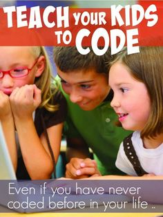 Great 'how to' on teaching kids coding. As I know nothing about coding, but I can definitely recognize it's importance. This resource is necessary for me moving forward teaching coding and digital literacy. Fun Learning, Learning Activities, Educational Activities, History Activities, Learning Process, Math Resources, Teaching Technology, Educational Technology, Teaching Kids To Code