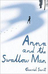 Anna and the Swallow Man by Gavriel Savit   Jewish Book Council