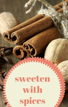Dr Oz suggested using sweet spices in foods as an alternative to artificial sweeteners, which can disrupt your body's ability to process glucose. http://www.wellbuzz.com/dr-oz-recaps/dr-oz-sweet-spices-pantry-essentials-sparkle-effect-cheers/