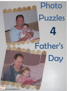Father's Day Gift Idea : Photo Puzzles.