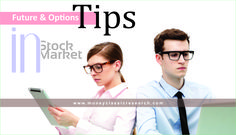 Future & Options Tips in Stock Market::  Seeking future and options tips in the market is a studious endeavor for new traders. Well, future options are a tremendous way to trade the future markets. There are newbie traders, who initiate by trading futures options in the stock market rather than straight futures contracts.  There is very less volatility and risk when a trader exercises options in preference to futures. Read More@ http://moneyclassicresearch.blogspot.in