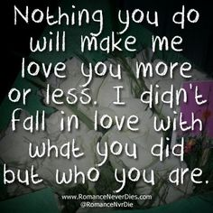 I Love You For Who You Are Quote