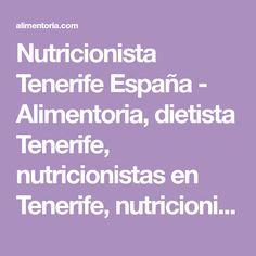Nutricionista Tenerife España - Alimentoria, dietista Tenerife, nutricionistas en Tenerife, nutricionista en Tenerife. Profesionales.
