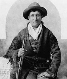 Calamity Jane. She was a sharpshooter, prostitute (had to do something to make a living) and a gambler. Died of alcoholism in 1903