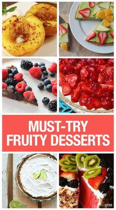 Yummy fruit desserts that are perfect for any party!