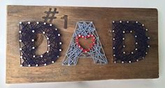 Reclaimed wood #1 Dad Nail String Art sign. A special and unique gift for Father's Day from the kids. Great Birthday and just because gift as well.