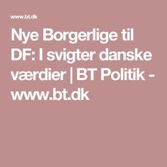 Nye Borgerlige til DF: I svigter danske værdier | BT Politik - www.bt.dk