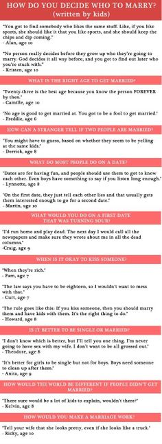 How U Decide Who To Marry By Kids!  There r some pretty smart kids here!!