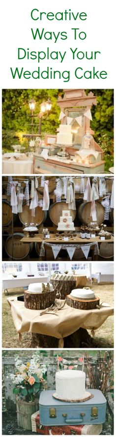 Creative ways to display your wedding cake!