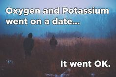 14 Jokes Only Chemistry Geeks Will Understand - Jokes - Funny memes - - Ha ha ha ha . I can't hp myself. I chuckle way too much at cheesy science jokes. The post 14 Jokes Only Chemistry Geeks Will Understand appeared first on Gag Dad. Funny Science Jokes, Nerd Jokes, Science Memes, Nerd Humor, Funny Puns, Funny Quotes, Hilarious, Funny Geek, Science Experiments