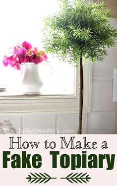 How to make a fake topiary with artificial greens from the craft store.