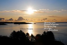 Sunrise fine art photo with a quote from Mother by dixiedreams