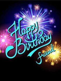 Firework Happy Birthday Friend Wishes Quotes Pics