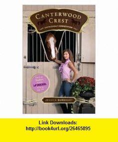Canterwood Crest Publisher Aladdin; Original edition Jessica Burkhart ,   ,  , ASIN: B004PPJC1O , tutorials , pdf , ebook , torrent , downloads , rapidshare , filesonic , hotfile , megaupload , fileserve