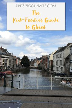 travel ghent gent belgium guide food music