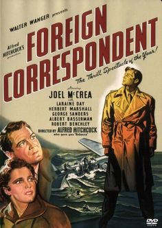 Foreign Correspondent (1940) ** directed by Alfred Hitchcock
