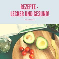 Rezepte, die schnell gehen und auch noch lecker und gesund sind! Schaut vorbei auf mehristmehr.at! Avocado, Planer, Cantaloupe, Fruit, Blog, Boyfriend Food, Lenses, Lawyer, Blogging