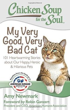 Chicken Soup for the Soul: My Very Good, Very Bad Cat #Review & #Giveaway @ChickenSoupSoul #ChickenSoupSoul