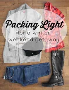 f7eb378bc037 packing light for a long winter weekend getaway Winter Weekend Getaways