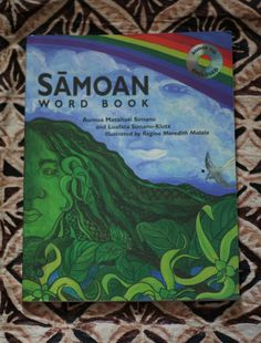 Samoan Word Book (got this book in the mid 90's for my kids, wonderful book! ~Dahni)