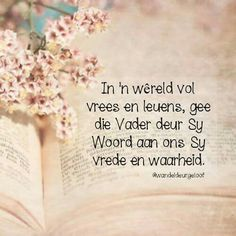 See related image detail Jesus Quotes, Bible Quotes, Afrikaanse Quotes, Living Water, Bible Prayers, Favorite Bible Verses, Faith Hope Love, Praise God, Religious Quotes